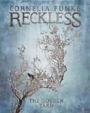 Reckless III: The Golden Yarn von Cornelia Funke (2016, Gebundene Ausgabe)