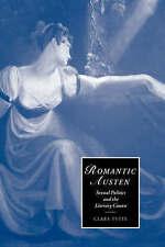 Romantic Austen: Sexual Politics and the Literary Canon (Cambridge Studies in Ro