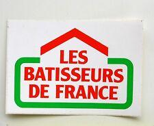 Autocollant LES BATISSEURS DE FRANCE  - Sticker   Année 80/90   Vintage -