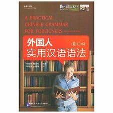 A Practical Chinese Grammar for Foreigners (Revised Edition)