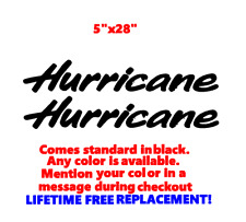 """PAIR OF 5"""" X 28"""" HURRICANE BOAT HULL DECALS MARINE GRADE. YOUR COLOR CHOICE."""