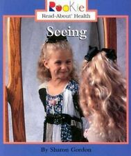 Seeing (Rookie Read-About Health)
