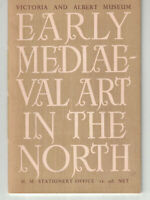 Early Mediaeval Art in the North - Victoria and Albert Museum (SC, 1949)