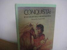 Conquista/ Bulla/ hardback/first edition/Himler/ 1978/Coronado