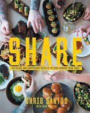 Share : Delicious and Surprising Recipes to Pass Around Your Table cookbook NEW