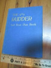 The Rudder: Sail Boat Plan Book Hardcover 1948 The Rudder Publishing CO. Vintage