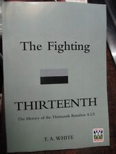AUSTRALIAN FIGHTING 13th HISTORY OF THE THIRTEENTH BATTALION AIF BOOK