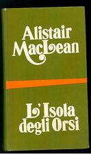 MACLEAN ALISTAIR L'ISOLA DEGLI ORSI BOMPIANI 1972 I° EDIZ.