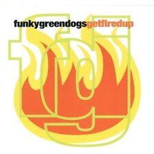 Funky Green Dogs Getfiredup (1996) [CD]