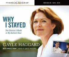 Why I Stayed: The Choices I Made in My Darkest Hour 2010 by Haggard,  Ex-library