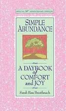 Simple Abundance:  A Daybook of Comfort and Joy-ExLibrary