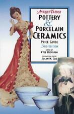 Antique Trader's Pottery & Porcelain Ceramics Price Guide [Antique Trader Potter