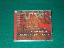 Avion Travel – Danson Metropoli (Canzoni Di Paolo Conte)