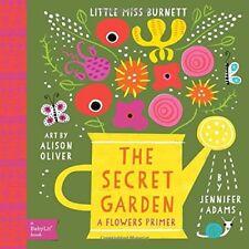 The Secret Garden: A BabyLit® Flowers Primer (Bab