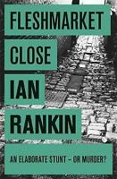 Fleshmarket Close by Ian Rankin (Paperback, 2008)