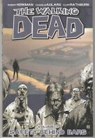 The Walking Dead: Vol 3: Safety Behind Bars by Robert Kirkman (Paperback, 2007)