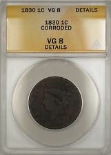 1830 Coronet Head Large Cent Coin ANACS VG-8 Details Corroded (B)