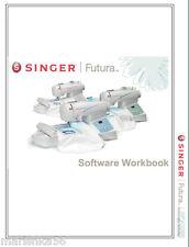 SINGER FUTURA CE150 CE250 CE350 Software WORKBOOK / MANUAL * on CD /PDF
