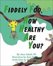 Fiddely Foo, How Healthy Are You?-ExLibrary