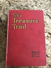 THE TREASURE TRAIL  - Marah Ellis Ryan Illustrated A. C. McClurg c. 1918 Vintage