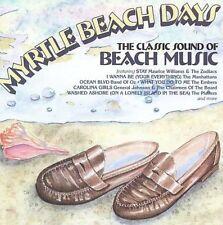 1 CENT CD VA Myrtle Beach Days: The Classic Sound Of Beach Music