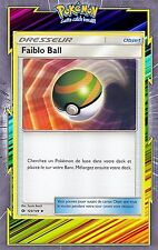 Faiblo Ball - SL01:Soleil et Lune - 123/149 - Carte Pokemon Neuve Française