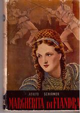 MARGHERITA DI FIANDRA - ADOLFO SCHIRMER -APOSTOLATO STAMPA 1947