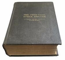 RARE Antique 1921 The Practical Stock Doctor VETERINARY MEDICINE  Horse Cattle