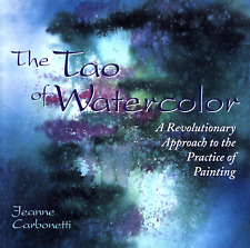 JEANNE CARBONETTI THE TAO OF WATERCOLOR