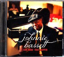 JOHNNIE BASSETT - I Can Make That Happen CD BLUES (Skeeto Valdez/Bob Jensen)