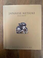JAPANESE NETSUKE V&A Publishing 2012 Hardcover Dustwrapper - Julia Hutt MINT
