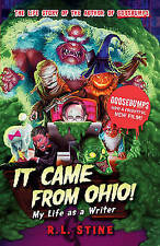 It Came from Ohio: My Life as a Writer by R. L. Stine (Paperback, 2015)-F040