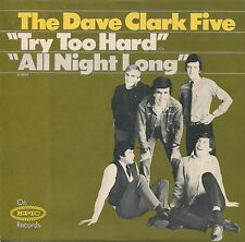 DAVE CLARK 5 (Try Too Hard / All Night Long)  45 RPM PICTURE SLEEVE ONLY (ROCK)