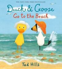 (NEW) Duck and Goose Go to the Beach by Tad Hills (2014, Picture Book)