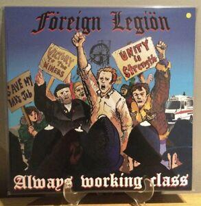 Foreign Legion - Always Working Class LP Punk Vinyl Oi! Streetpunk