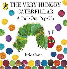 The Very Hungry Caterpillar: A Pull-Out Pop-Up by Carle, Eric | Hardcover Book |