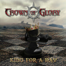 Crown Of Glory - King For A Day (CD)
