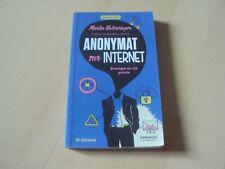 livre ANONYMAT SUR INTERNET protéger sa vie privé