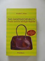 Annette C Anton Das Handtaschenbuch