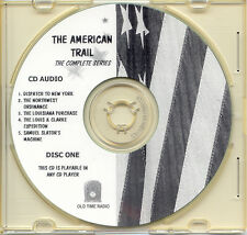 THE AMERICAN TRAIL - 13 Shows Old Time Radio OTR On 3 Audio CDs