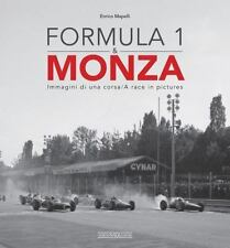 Formula 1 and Monza : Immagini Di una Corsa/a Race in Pictures by Enrico Mapelli (2016, Hardcover)