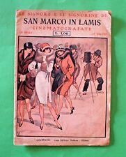 Le Signore e le Signorine di San Marco in Lamis cinematografate - Ed. Gloriosa