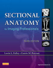 Sectional Anatomy for Imaging Professionals by Connie Petersen, Lorrie L. Kelley (Paperback, 2012)