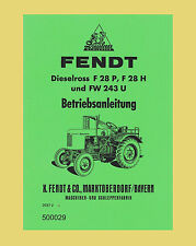 FENDT Dieselross F 28 P  F 28 H  FW 243 U  Betriebsanleitung Schlepper