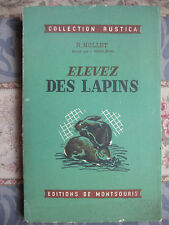 Elevez des lapins Nollet Collection Rustica 1956