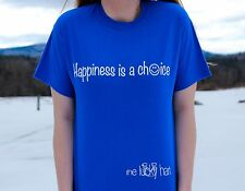 Happiness Is A Choice Shirt MULTIPLE SIZES AND COLORS (theluckyhart.com)