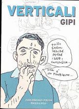 VERTICALI di GIPI - Volume a fumetti storia completa!! Coconino Press SCONTO 50%