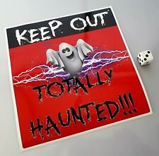 Keep Out Sticker Totally Haunted sticker halloween  LAMINATED