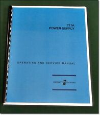 """HP 711A Operating & Service Manual (Late): w/11""""X17"""" Schematic & Plastic Covers"""