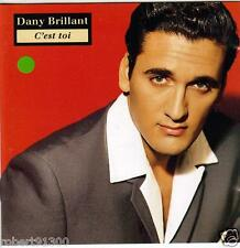 CD audio.../...DANY BRILLANT.../...C'EST TOI......